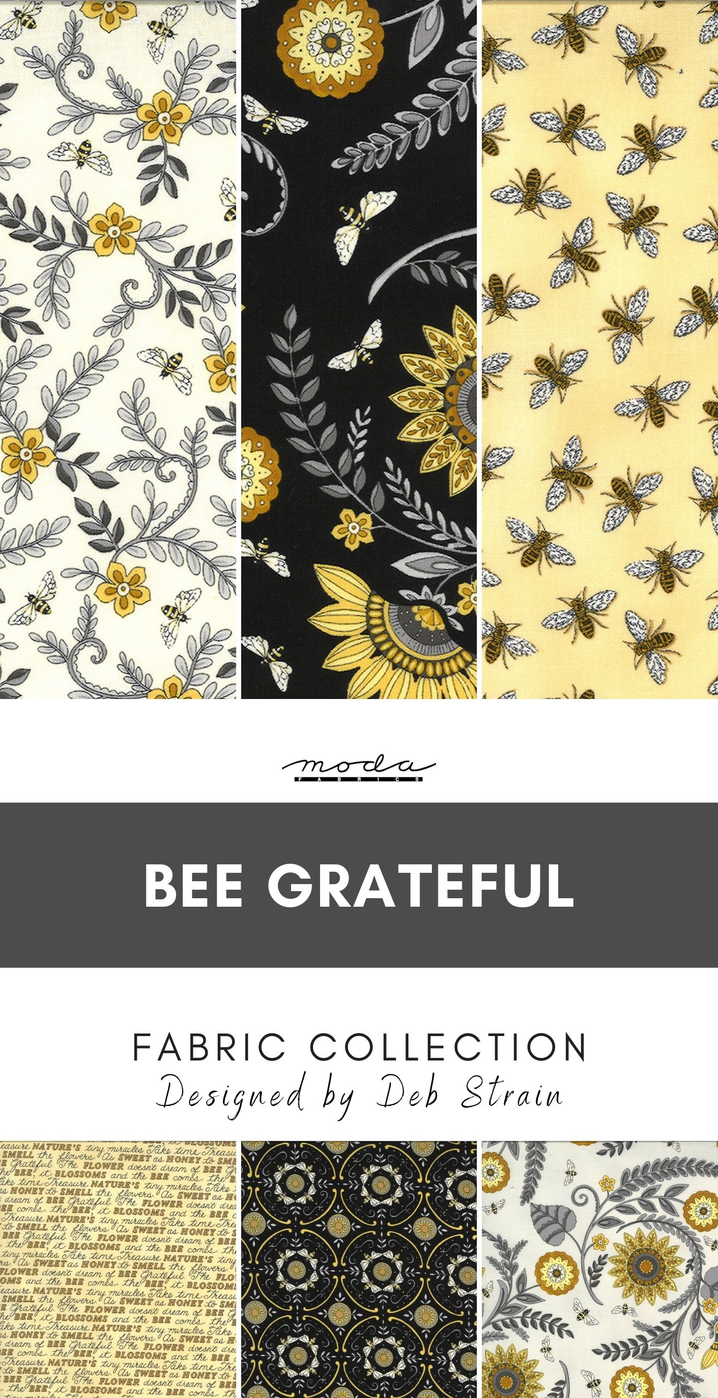 Bee Grateful Fabric Collection by Moda Fabric