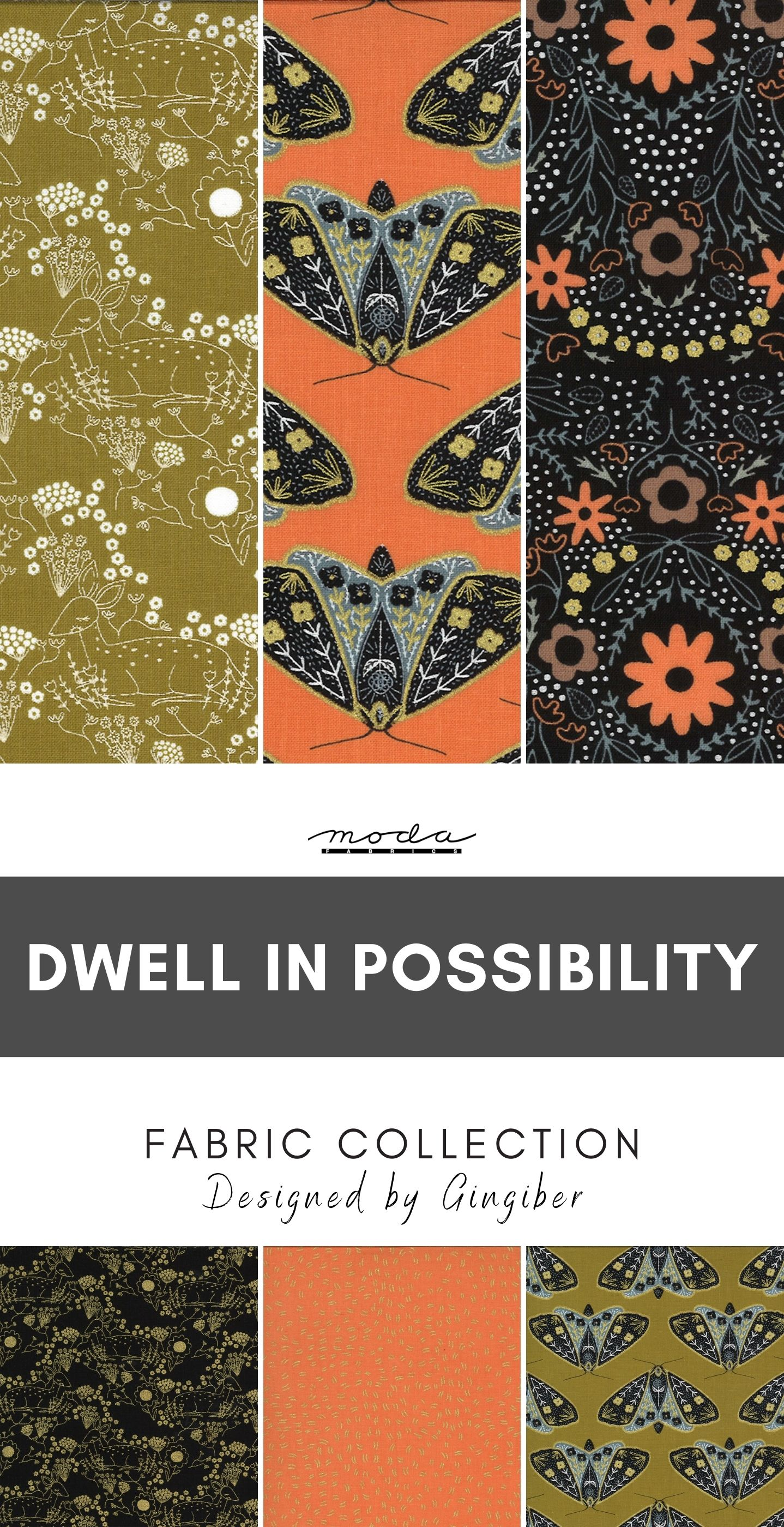 Dwell in Possibility Fabric Collection by Moda Fabric