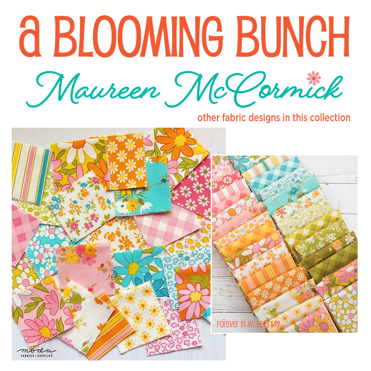 A Blooming Bunch Fabric Collection by Maureen McCorick
